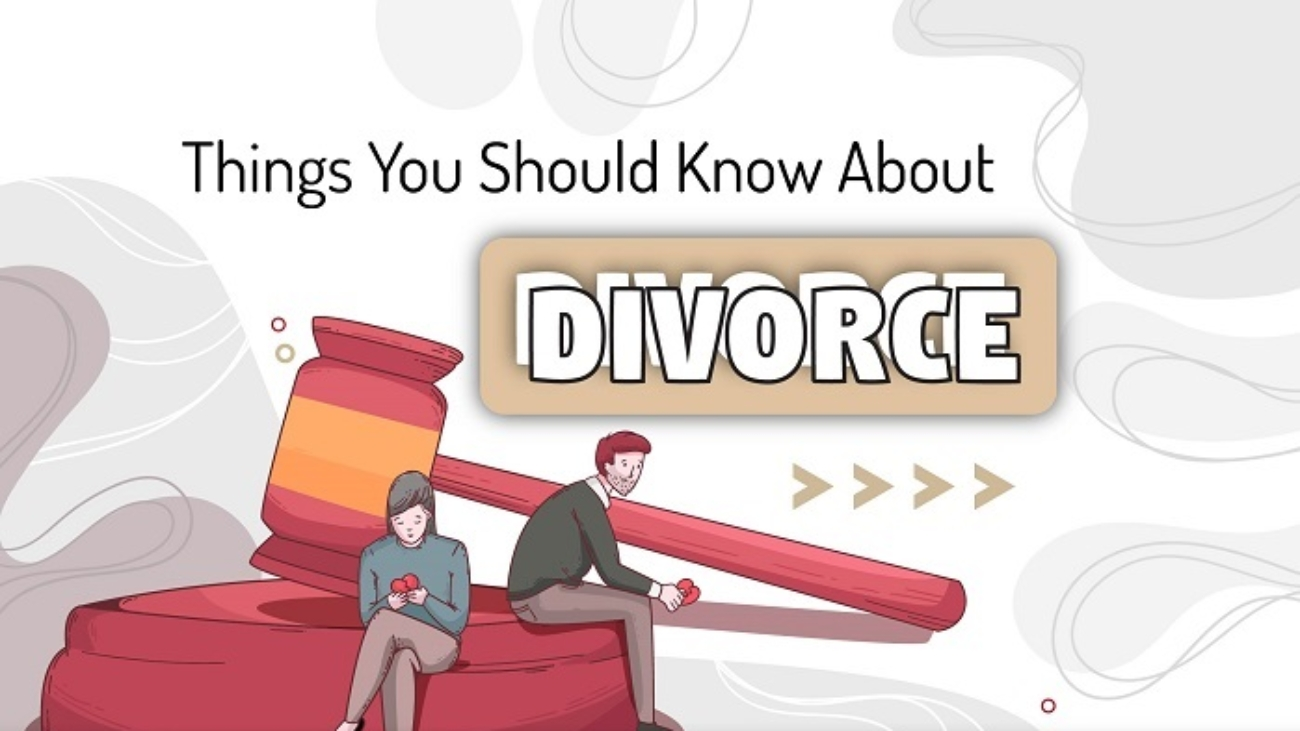 Thinks You Should Know About Divorce